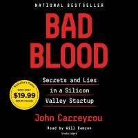 Cover image for Bad blood [sound recording CD] : secrets and lies in a Silicon Valley startup