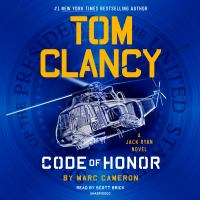 Cover image for Tom Clancy code of honor. bk. 26 [sound recording CD] : Jack Ryan series