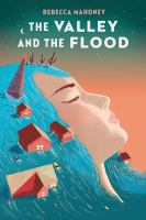 Cover image for The valley and the flood