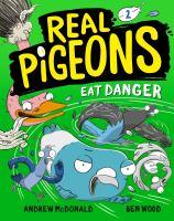 Cover image for Real pigeons eat danger. bk. 2 : Real pigeons series