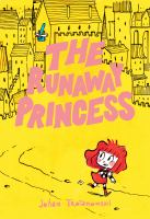 Cover image for The runaway princess [graphic novel]