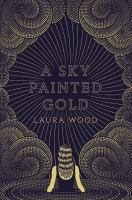 Cover image for A sky painted gold