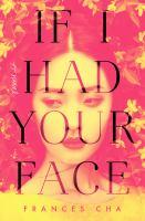 Imagen de portada para If I had your face : a novel