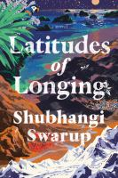 Cover image for Latitudes of longing : a novel