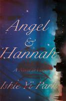 Imagen de portada para Angel & Hannah : a novel in verse