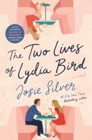 Imagen de portada para The two lives of Lydia Bird : a novel