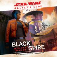 Cover image for Galaxy's edge Black Spire (Star Wars).