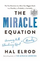 Cover image for The miracle equation [large print]