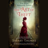 Cover image for The art of theft Lady Sherlock Series, Book 4.