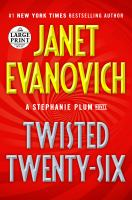 Imagen de portada para Twisted twenty-six. bk. 26 Stephanie Plum series