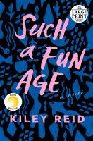 Imagen de portada para Such a fun age [large print] : a novel