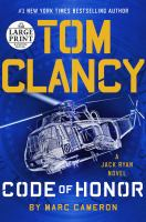 Cover image for Tom Clancy code of honor. bk. 26 Jack Ryan series