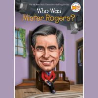 Cover image for Who was mister rogers?