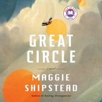 Cover image for Great circle A novel.
