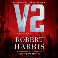 Cover image for V2 [sound recording CD] : a novel of World War II