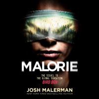Imagen de portada para Malorie. bk. 2 [electronic resource] : Bird box series