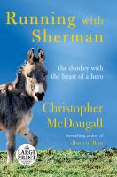 Cover image for Running with Sherman the donkey with the heart of a hero