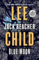 Cover image for Blue moon. bk. 24 Jack Reacher series