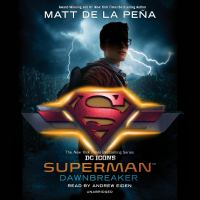 Imagen de portada para Superman [sound recording CD] : Dawnbreaker