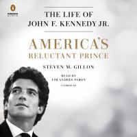 Cover image for America's reluctant prince [sound recording CD] : the life of John F. Kennedy Jr.