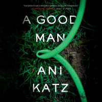 Cover image for A good man A novel.