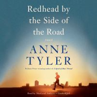 Cover image for Redhead by the side of the road [sound recording CD] : a novel