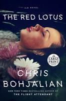 Cover image for The red lotus [large print] : a novel