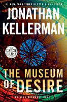 Cover image for THE MUSEUM OF DESIRE  - LARGE PRINT