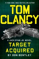 Cover image for Tom Clancy target acquired. bk. 31 : Jack Ryan Jr. series
