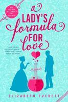 Imagen de portada para A lady's formula for love. bk. 1 : Secret scientists of London series