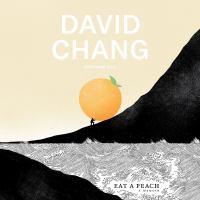 Cover image for Eat a peach A memoir.