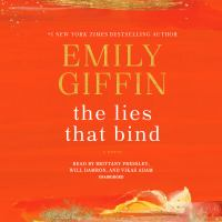 Cover image for The lies that bind [sound recording CD] : a novel