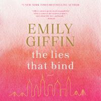 Imagen de portada para The lies that bind A novel.