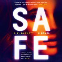 Imagen de portada para Safe A novel.