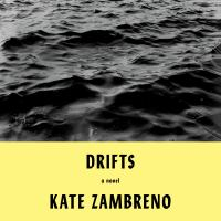 Cover image for Drifts A novel.