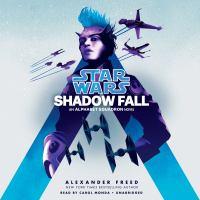 Imagen de portada para Shadow fall (star wars) An alphabet squadron novel.