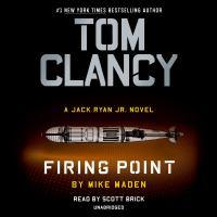 Imagen de portada para Firing point. bk. 13 [sound recording CD] : Jack Ryan, Jr. series