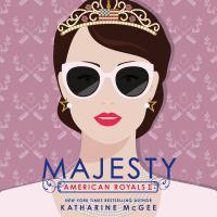 Imagen de portada para Majesty American royals series, book 2.