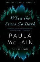 Imagen de portada para When the stars go dark : a novel