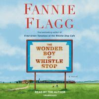 Cover image for The wonder boy of Whistle Stop [sound recording CD]