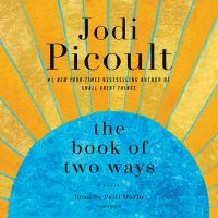 Imagen de portada para The book of two ways [sound recording CD] : a novel