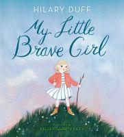 Imagen de portada para My little brave girl