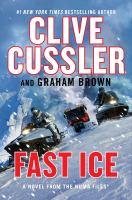 Cover image for Fast ice. bk. 18 : Kurt Austin/NUMA files series