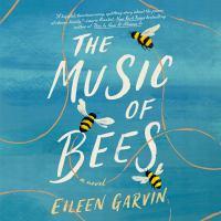 Imagen de portada para The music of bees A novel.