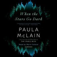 Imagen de portada para When the stars go dark [sound recording CD] : a novel