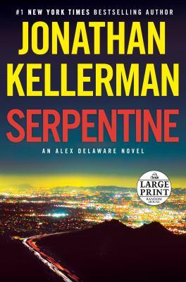 Imagen de portada para Serpentine. bk. 36 Alex Delaware series