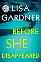 Cover image for Before she disappeared a novel