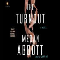 Imagen de portada para The turnout [sound recording CD] : a novel