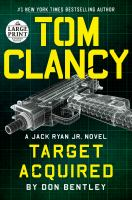 Cover image for Tom Clancy target acquired. bk. 31 Jack Ryan Jr. series