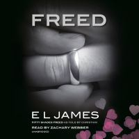 Imagen de portada para Freed Fifty shades freed as told by christian.